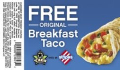 Free Breakfast Taco TODAY ONLY