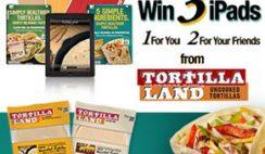 TortillaLand's Win 3 iPads Sweepstakes