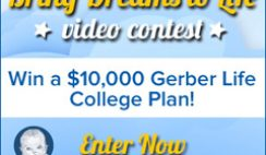 Gerber Life Insurance's Bring Dreams to Life Video Contest 2013