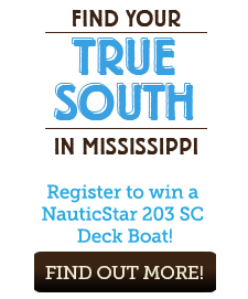 Visit Mississippi's Find Your True South Sweepstakes