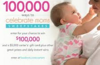 Carter's 100,000 Ways To Celebrate Moms Sweepstakes
