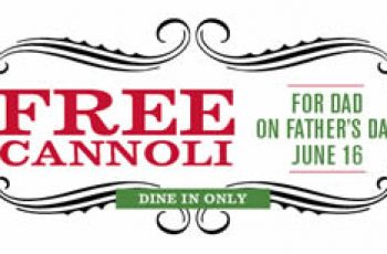 Free Cannoli on Father's Day