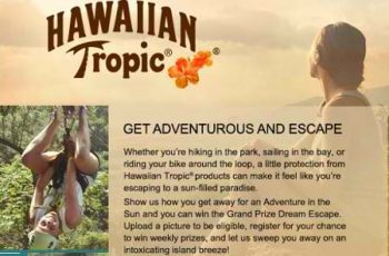 Hawaiian Tropic's Escape with Hawaiian Tropic Contest and Sweepstakes