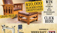 Woodcraft's $10,000 Blockbuster Sweepstakes