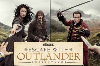 Starz' Escape with Outlander Sweepstakes