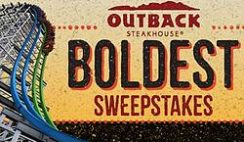 Six Flags' Outback Steakhouse Boldest Sweepstakes