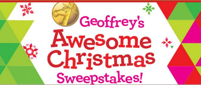 Toys R Us' Geoffrey's Awesome Christmas Sweepstakes