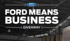 Ford Tough Truck's Ford Means Business Sweepstakes