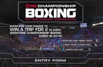 Showtime's Championship Boxing 30th Anniversary Sweepstakes