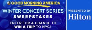 Good Morning America's Winter Concert Series Sweepstakes