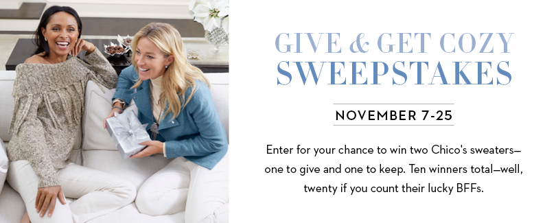 chicos-give-get-cozy-sweepstakes