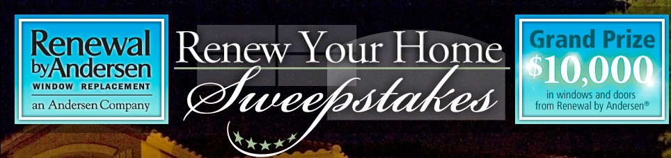 Win $10,000 in Windows and Doors from Renewal by Andersen