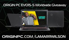 Origin PC's Lamarr's World-Wide EVO15-S Laptop Giveaway