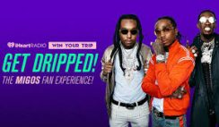 iHeart Radio's Get Dripped The MIGOS Fan Experience Sweepstakes