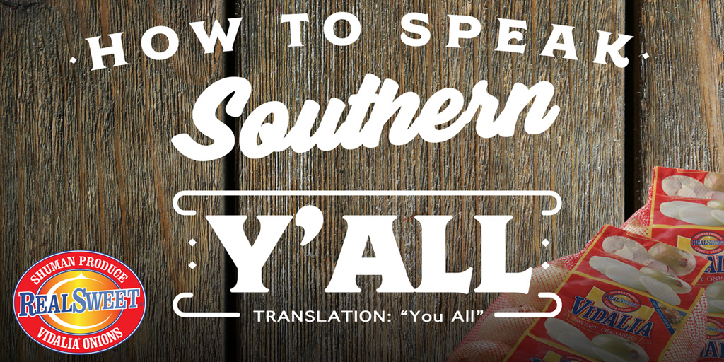 RealSweet Onions' How To Speak Southern Sweepstakes