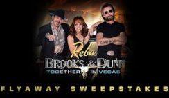 iHeartRadio's Reba, Brooks & Dunn Las Vegas Flyaway Sweepstakes