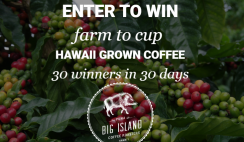 Win 1 of 30 Big Island Coffee Hawaii Grown Coffee Prize Bundles & Other Prizes - ends 5/20