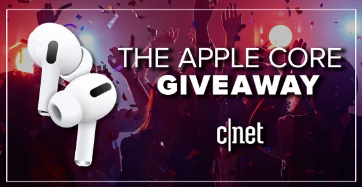 Win AirPods Pro from CNet