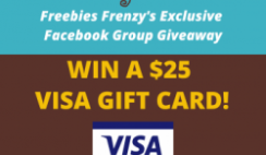 Freebies Frenzy Win a $25 Visa Gift Card - ends 8/28