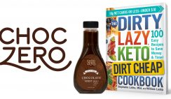 Dirty Lazy Keto Dirt Cheap ChocZero Giveaway 9/30