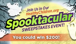 Healthy Children Spooktacular $200 Giveaway ends 10/31