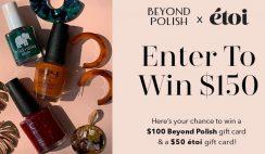 Win a $150 Beyond Polish & ETOI Giveaway - ends 11/14