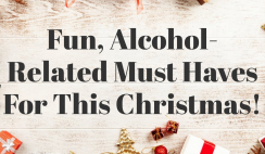 Alcohol-Related Must Haves