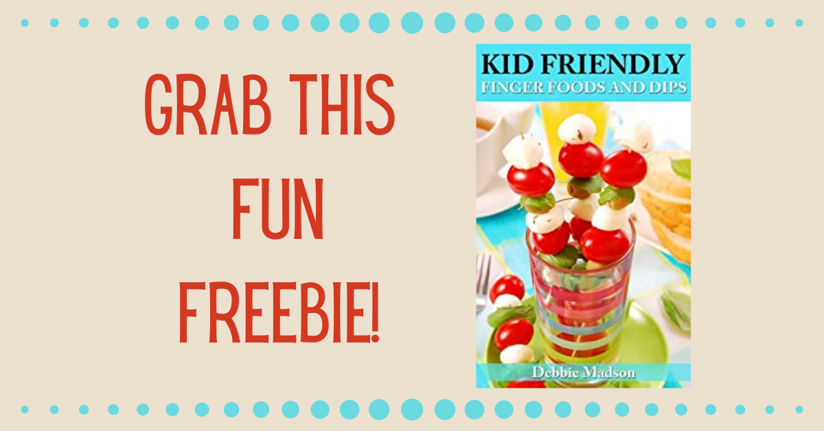 FREE 50 Kid Friendly Finger Foods Recipe Book