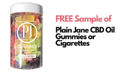 FREE Sample of Plain Jane CBD Oil Gummies or Cigarettes