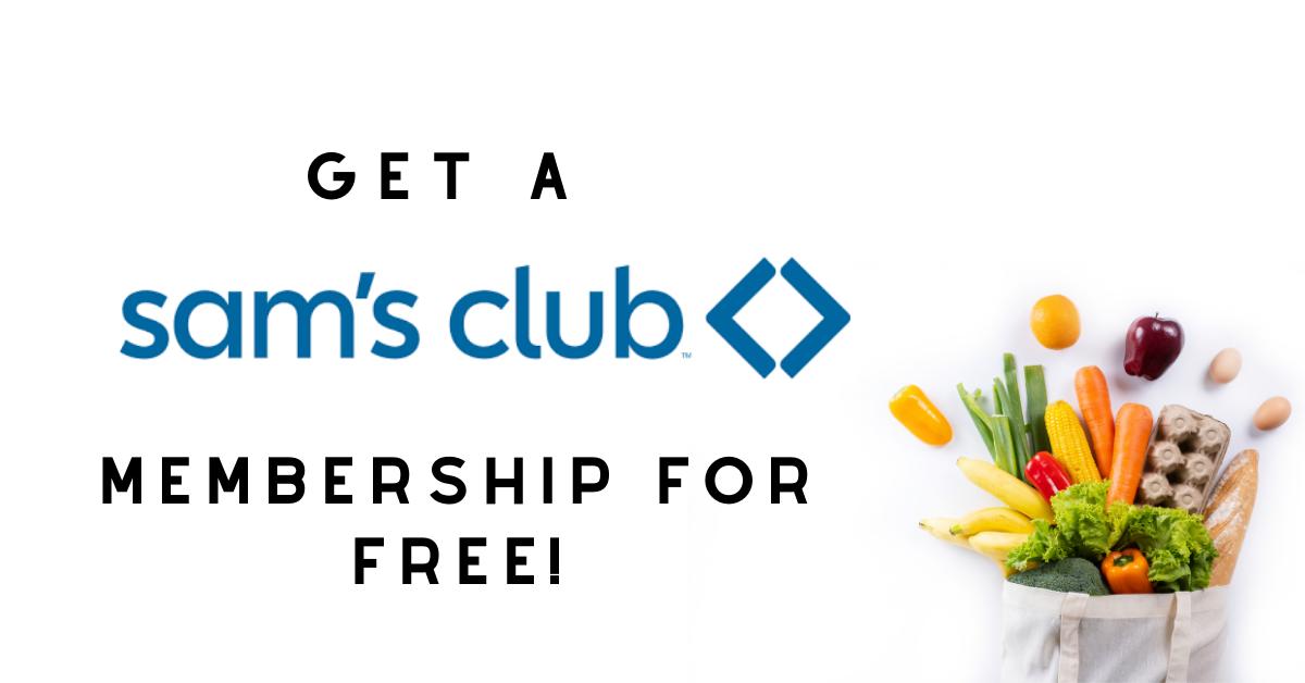 FREE Sams Club Membership