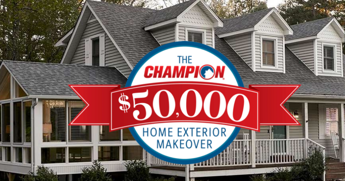 The Champion $50K Home Exterior Giveaway