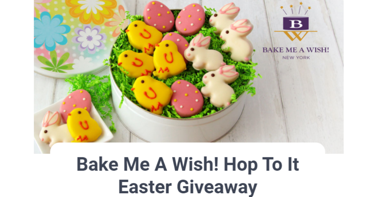 Bake Me A Wish Hop To It Easter Giveaway