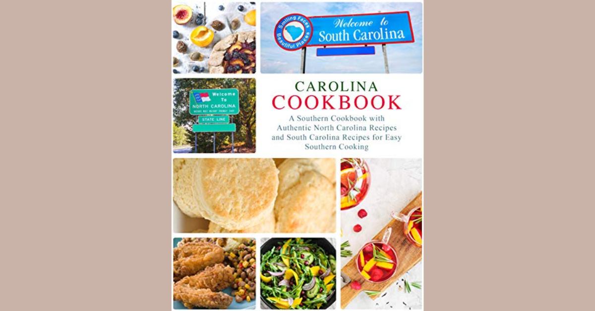 FREE Carolina Cookbook A Southern Cookbook