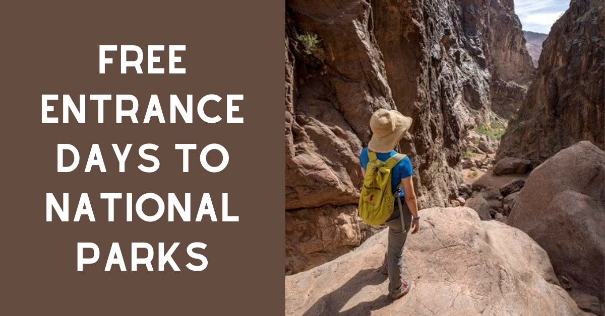 Free Entrance Days to National Parks for 2021