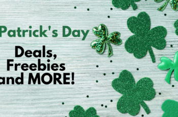 St Patricks Day 2021 Deals Freebies And More!