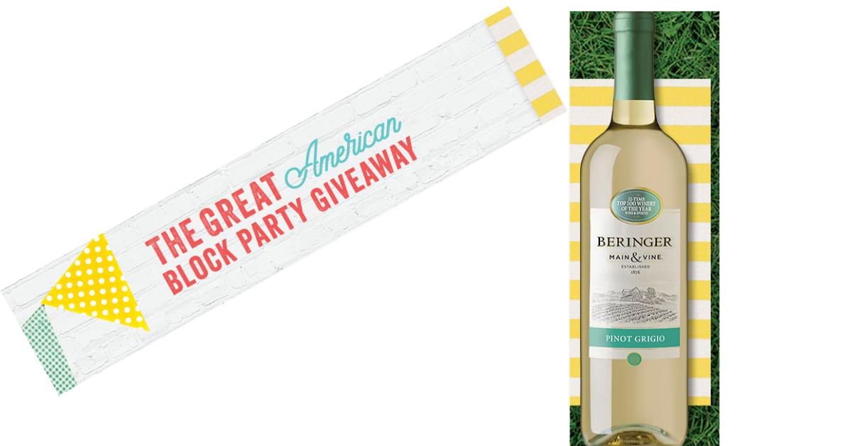 The Beringer Main and Vine Spring Block Party Giveaway