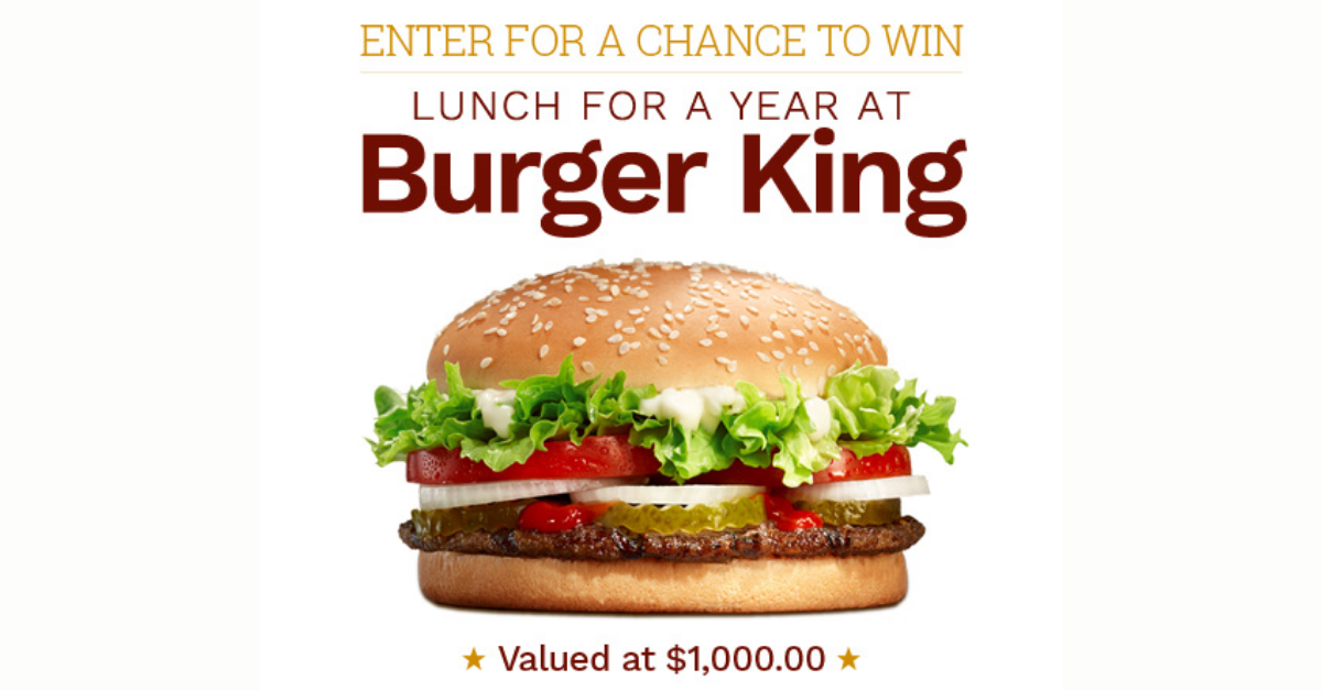 WIN Lunch For A Year At Burger King