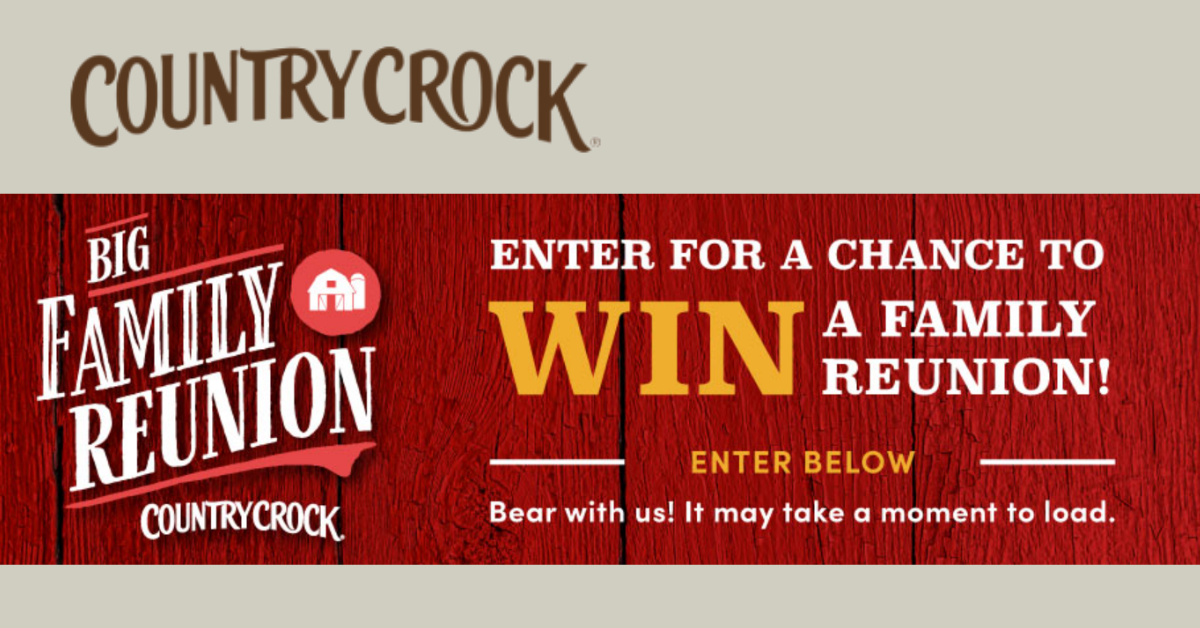 Country Crock Big Family Reunion Sweepstakes