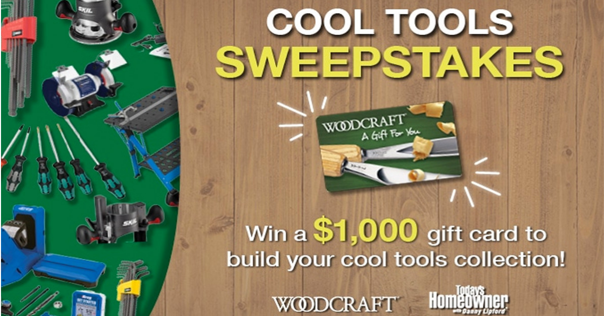 Woodcrafts Cool Tools Sweepstakes