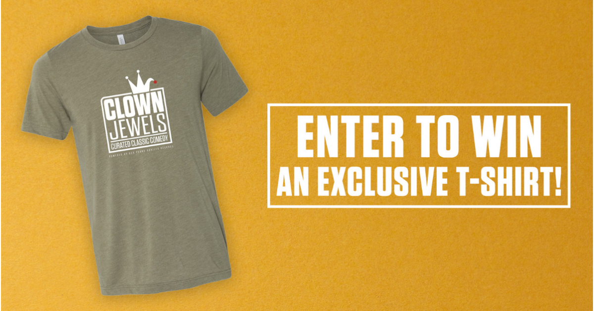 Clown Jewels T Shirt Sweepstakes