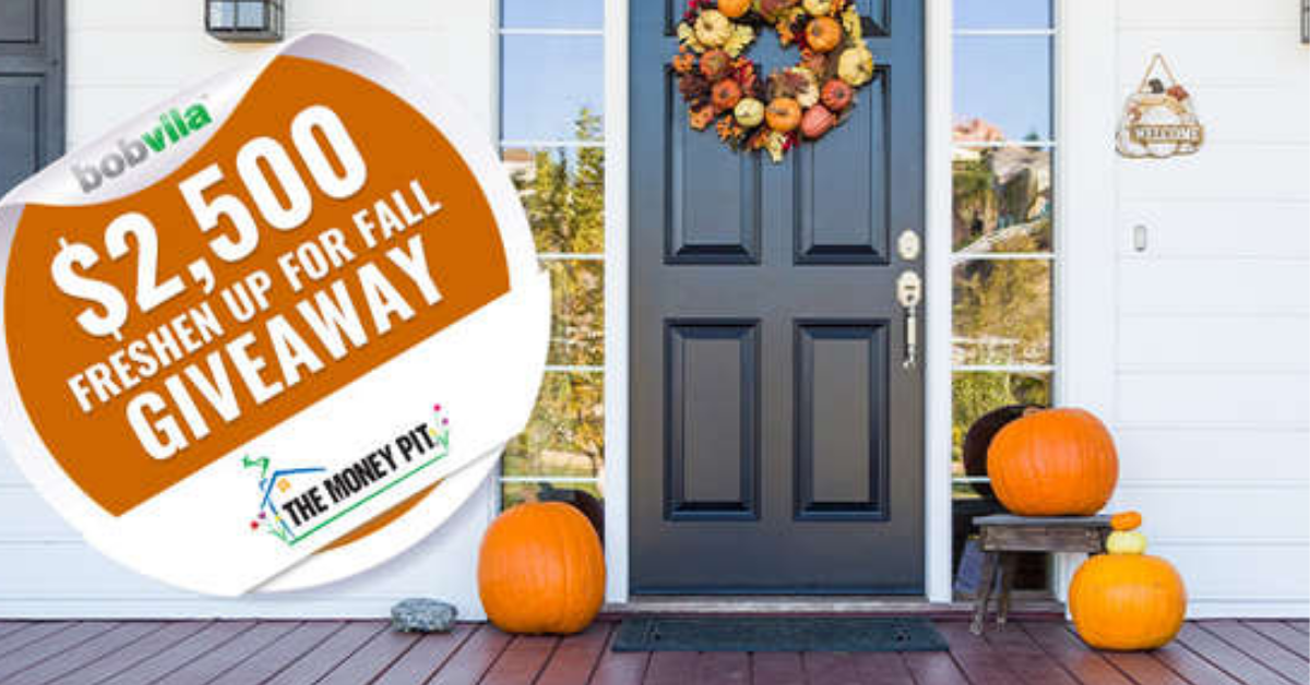 Bob Vilas $2500 Freshen Up for Fall Giveaway